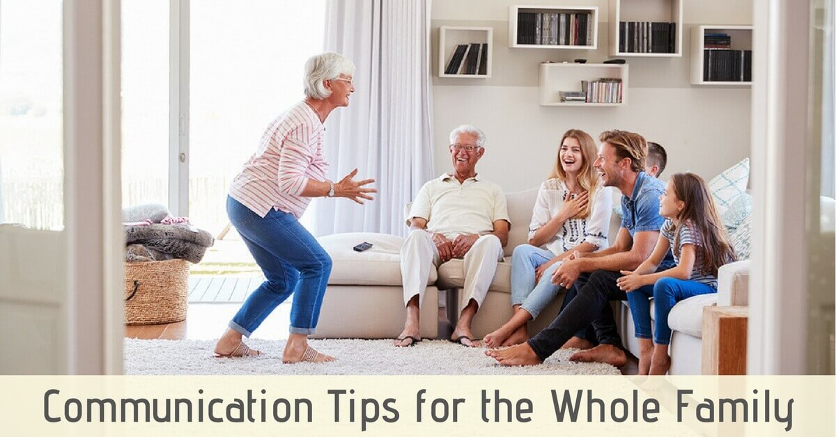 Communication Tips for the Whole Family