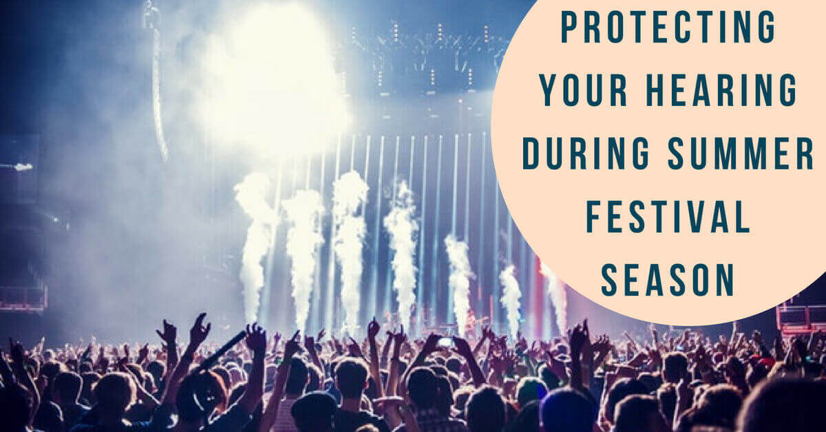 Protect Your Hearing This Summer Festival Season