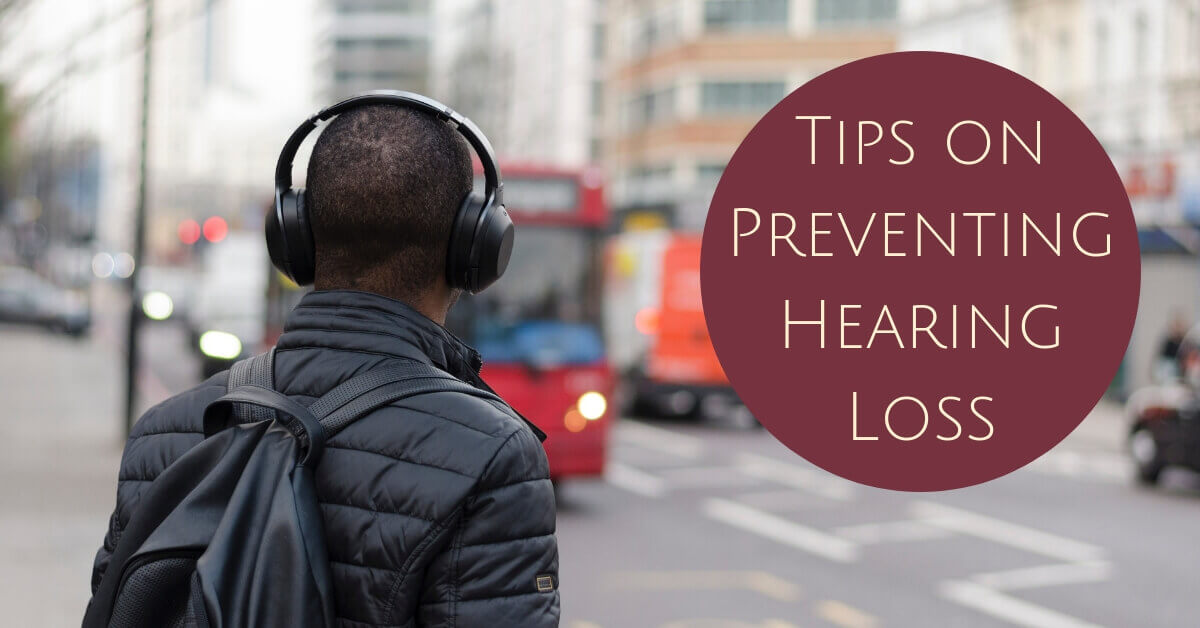 Tips on Preventing Hearing Loss